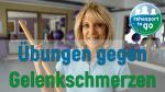 Übungen gegen Gelenkschmerzen
