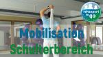 Mobilisation der Schultergelenke